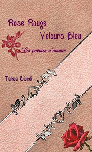 Amazon Com Rose Rouge Velours Bleu Les Poemes D Amour French