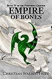 Empire of Bones: The Northern Crusade: Book 4