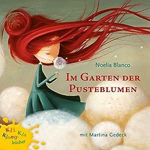 Im Garten Der Pusteblume Hörbuch