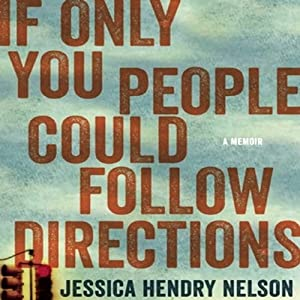 If Only You People Could Follow Directions Audiobook