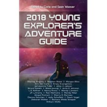 Cover for 2018 Young Explorers' Adventure Guide, Corie and Sean Weaver, editors
