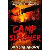 Camp Slasher: A gory dark horror novel