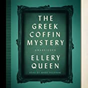 The Greek Coffin Mystery: The Ellery Queen Mysteries | Ellery Queen