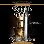 Knight's Valor: Legends of the Dread Realm: Chronicles the First |  711 Press,Ronald Coleborn