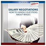 Salary Negotiations: How to Handle Questions About Salary  | Peggy McKee
