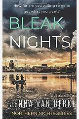 Bleak Nights: Seductive Deception (Northern Nights Series) Paperback