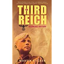 Third Reich: A Concise History