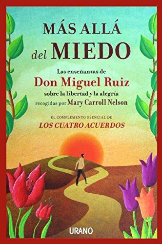 Mas alla del miedo/ Beyond Fear  [Mary Carroll Nelson - Miguel Ruiz] (Tapa Blanda)