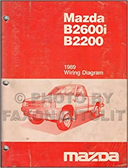 1989 mazda b2600i b2200 pickup truck wiring diagram manual original: mazda:  amazon.com: books  amazon.com