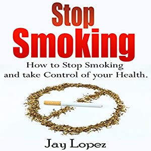 Stop Smoking Audiobook