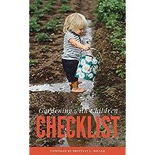 Gardening with Children Checklist: Tips for Successful Gardening with Children