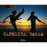 Capoeira, Bahia (Voix du monde)