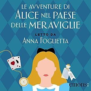 Le avventure di Alice nel Paese delle Meraviglie Audiobook