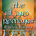 The Island Remains | Evelyn Rainey