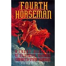 The Fourth Horseman by Andrew Nikiforuk (1991-11-28)