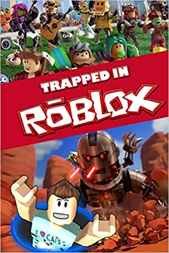 Roblox Books Amazon Trapped In Roblox An Action Packed Roblox Story Publishing Vinyl 9781077265288 Amazon Com Books