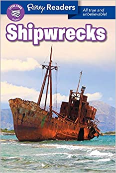 Ripley Readers: Shipwrecks (Ripley Readers. Level 4)