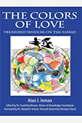 The Colors of Love: Treasured Wisdom on the Family