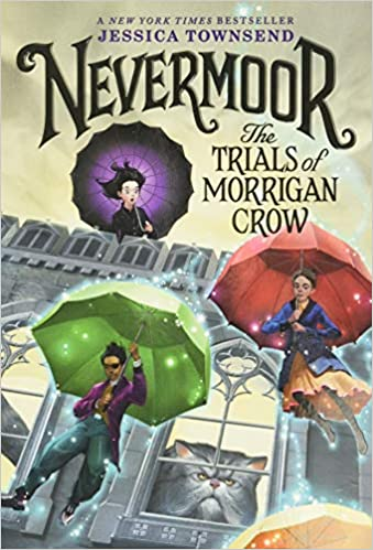 Amazon   Nevermoor: The Trials of Morrigan Crow (Nevermoor, 1)   Townsend,  Jessica   Self-Esteem & Self-Respect