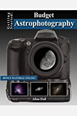 Getting Started: Budget Astrophotography Paperback