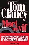 Mort ou vif par Clancy