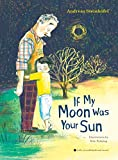 img - for If My Moon Was Your Sun: with CD audiobook and music book / textbook / text book