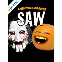 Annoying Orange - SAW