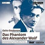 Das Phantom des Alexander Wolf | Gaito Gasdanow