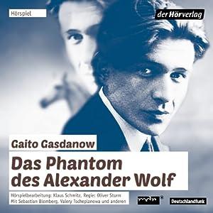 Das Phantom des Alexander Wolf Hörspiel