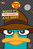 Agent P's Top Secret Joke Book, Jim Bernstein and Scott Peterson, 1423143310