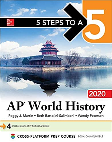 5 Steps To A 5 AP World History 2020 Peggy J Martin