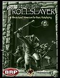 In Search of the Trollslayer, Troy Wilhelmson, 1568823045
