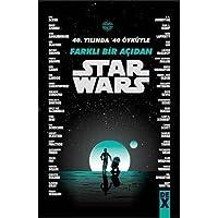 Starwars: 40. Yılında 40 Öyküyle Farklı Bir Açıdan