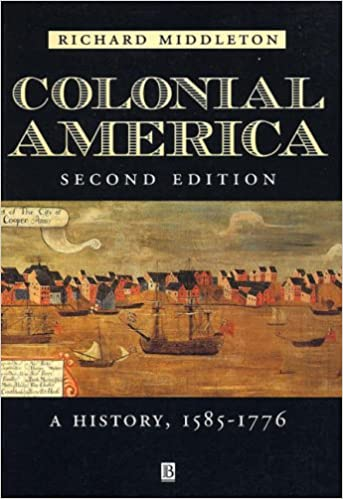 Colonial America: A History, 1565 - 1776