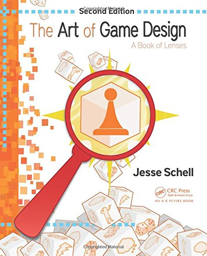 The Art of Game Design: A Book of Lenses, Second Edition cover