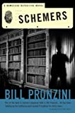 Schemers: A Nameless Detective Novel (Nameless Detective Novels)