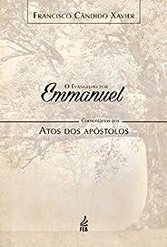 Evangelho por Emmanuel - Atos
