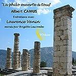 La Philo ouverte à tous : Albert Camus | Laurence Vanin