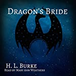 Dragon's Bride: The Dragon and the Scholar, Book 4 | H. L. Burke