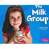 The Milk Group (Healthy Eating with MyPyramid)