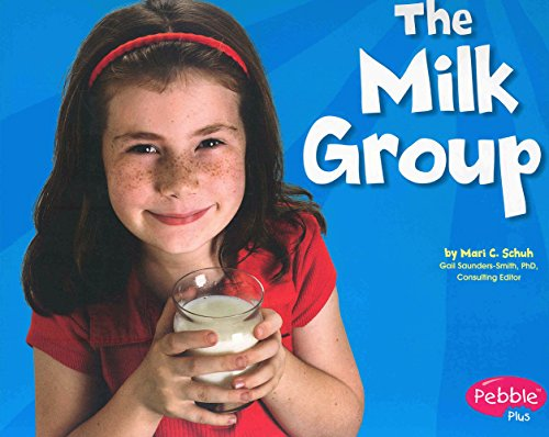 (The Milk Group (Healthy Eating with MyPyramid))