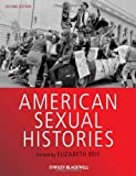 American Sexual Histories, , 144433929X