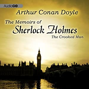 Sherlock Holmes: The Crooked Man Audiobook