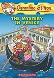 The Mystery in Venice (Geronimo Stilton, No. 48)