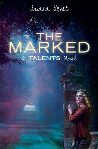 The Marked (A Talents Novel) (Talents Novel, A) pdf epub