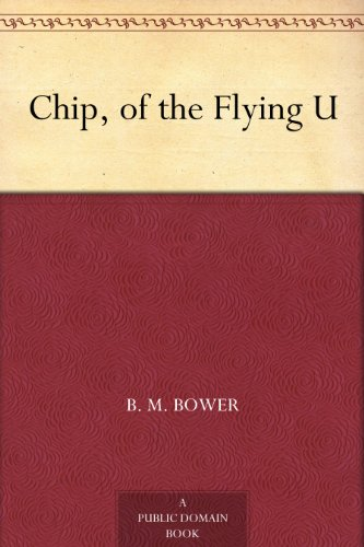 Chip, of the Flying U