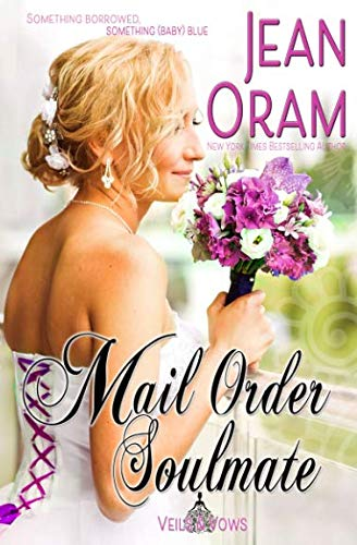 Books : Mail Order Soulmate (Veils and Vows)