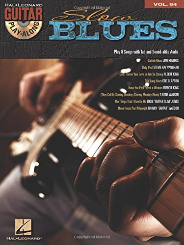 Slow Blues: Guitar Play-Along Volume 94 (Hal Leonard Guitar Play-Along)