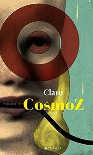CosmoZ, Claro, Christophe