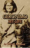 Geronimo: My Life (Dover Books on Native Americans)